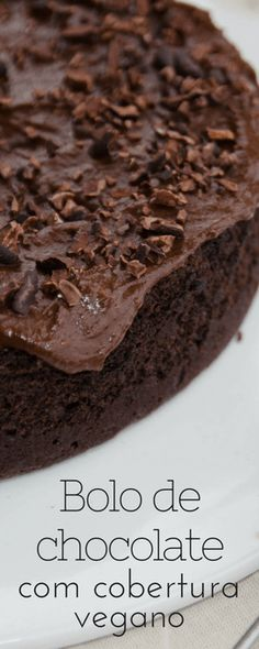 Receita de bolo e cobertura de chocolate vegano (sem leite, manteiga ou ovos!)
