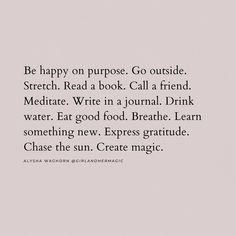 Babe Quotes, Words Quotes, Chasing The Sun, Make You Feel, How To Get, Positive Self Affirmations, Magic S, Go Outside, Books To Read