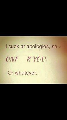 Suck At Apologies