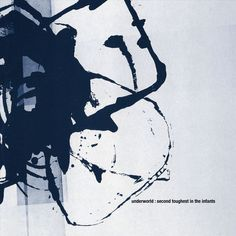 Underworld - Second Toughest in the Infants (CD)