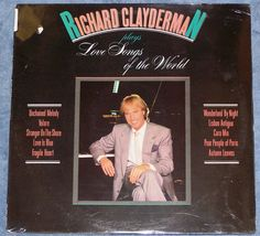 RICHARD CLAYDERMAN Plays Love Songs of the World NEW LP Piano Unchained Melody  #Piano