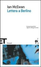 The innocent (Lettera a Berlino) - Ian Mc Ewan - 1989 Ian Mcewan, Books To Buy, Ibs, Book Lists, Book Lovers, Coding, Movies, Films, Cinema