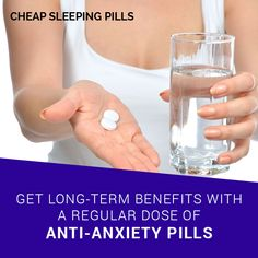 Get long-term benefits with a regular dose of anti-anxiety pills How To Cure Anxiety, Anabolic Steroid, Sleeping Pills, Cough Syrup, Medical Prescription, Online Pharmacy