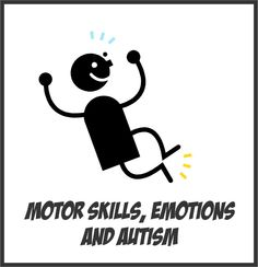 Your Therapy Source - Research on the relationship between Motor Skills, Emotions and Autism. Pinned by SOS Inc. Resources.  Follow all our boards at http://pinterest.com/sostherapy  for therapy resources.