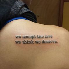 This perk of being a wallflower. | 24 Beautiful Little Phrases To Tattoo On Yourself
