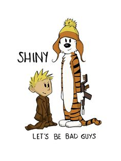 I love all things related to Calvin & Hobbes and Firefly. Put them together = perfection!