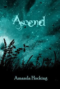 Ascend (Trylle Trilogy #3)     by Amanda Hocking (Goodreads Author), Jason Letts (Goodreads Author) (Editor)     3.91 · rating details · 7,156 ratings · 655 reviews     The final book in the Trylle Trilogy..    With a war looming on the horizon, Wendy's fate seems sealed.But everything she sacrificed might be in vain if she can't save the ones she loves.    Her whole life has been leading up to this, and it's all coming to an end.