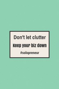 Solopreneurs can be less productive when home clutter invades.  Make sure to keep your home in a way that lets you do your best work.  For more business tips, visit http://www.michelechristensen.com #solopreneur.