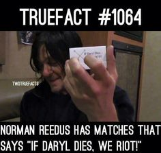 """Norman has """"If Daryl dies, we riot"""" matches Walking Dead Facts, Walking Dead Pictures, Walking Dead Funny, Fear The Walking Dead, Daryl Dies, Twd Memes, Dead Zombie, Dead Inside, Stuff And Thangs"""