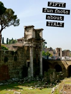 Fifty Fun Facts About #Italy http://mymelange.net/mymelange/2010/06/50-italy-fun-facts.html