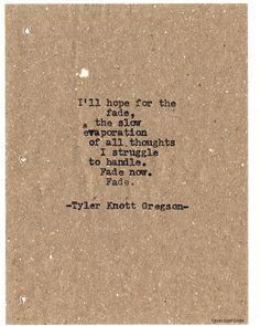 Typewriter Series #713byTyler Knott Gregson
