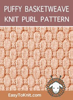 Knitted fabrics by using knit and purl stitches Knit Purl Stitches, Dishcloth Knitting Patterns, Knitting Stiches, Loom Knitting, Knitted Afghans, Beginning Knitting Projects, Knitting Basics, How To Purl Knit, Knitting Designs
