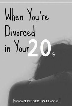 When You're Divorced in Your Twenties.  Divorce isn't rare.  But being divorced in your twenties is. Here is what's true when you're divorced in your twenties…