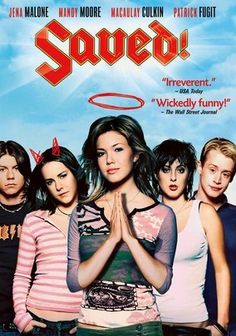 Saved! (2004) When Mary (Jena Malone), a devout senior at a Christian high school, accidentally gets pregnant, she starts to see her peers and her faith in a whole new way in this darkly comic coming-of-age story that was produced by R.E.M. front man Michael Stipe. Pop star Mandy Moore co-stars as Mary's friend Hilary Faye, a Fundamentalist Christian who fronts their all-girl group Christian Jewels with blind faith and fabulous vocals.