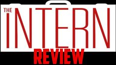 the intern movie review robert de niro anne hathaway nancy myers