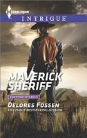 Maverick Sheriff - Delores Fossen (HI #1515 - Sept 2014)