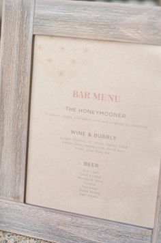cute bar menu. We'll take The Honeymooner please!  Photography by http://theweaverhouse.com, Wedding Design, Coordination and Floral Design by http://bashplease.com