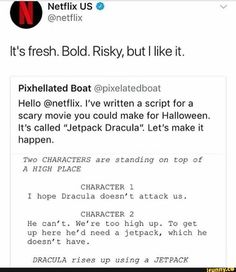 First of all Dracula can turn into a bat and fly. Second of all if there was a movie with drac using a jet pack that would be hilarious. The fact that someone decided this needs to be a thing cracks me up.