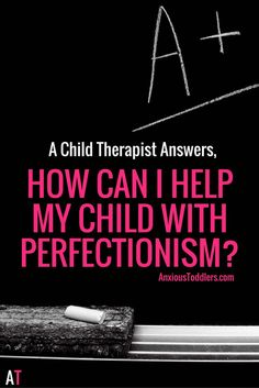 Do you have a child with perfectionism? Kids who strive to be perfect are over stressed and over worked. In this week's episode we talk about how to help.