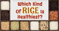 There are more than 40,000 types of rice, each with its own nutritional benefits that invite discussion relating to how they're grown, processed, and prepared. http://articles.mercola.com/sites/articles/archive/2015/11/23/rice-types-benefits.aspx