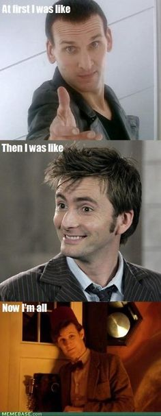 I miss Eccleston and Tennant!!! (and yes, I like Smith, I just liked the others better)