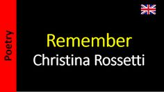 Remember - Christina Rossetti