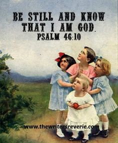 Be Still and Know that I Am God meme at www.thewritersreverie.com