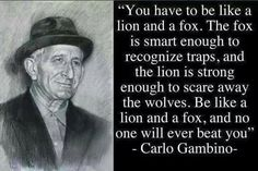 Carlo Gambino Mob Quotes, People Quotes, Wisdom Quotes, Quotes To Live By, Gangster Quotes, Real Gangster, Mafia Gangster, Carlo Gambino, Edge Quotes