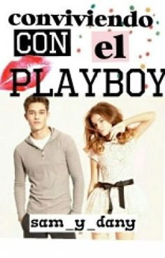 Lee Conociendo el nuevo instituto de la historia Conviviendo con el PlayBoy (Pausada) por samantha_mz (Samantha) con...