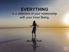 #AbrahamHicks #YourInnerBeing #Relationship
