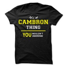 [Best Tshirt name origin] Its A CAMBRON thing you wouldnt understand Order Online Hoodies, Tee Shirts