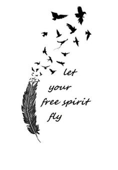 let your free spirit fly