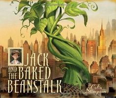 """""""Jack And The Baked Beanstalk"""" by Colin Stimpson. Best for older preschoolers, young elementary. Lots of text in this one, but plenty happening in the illustrations to keep the younger ones engaged. Greta b / Feb 2015"""