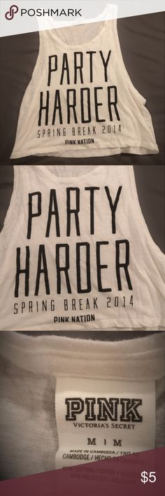 """VS PINK Spring Break 2014 Tank - Medium »White muscle tank top with black lettering that reads """"Party Harder Spring Break 2014 Pink Nation"""" »The back comes down longer than the front, making this shorter in the front, not quite a crop top (ask for measurements, if needed!) »Could also fit as a SMALL without being baggy »Light, breathable material - 60% Cotton, 40% Polyester »Only ever worn to bed, great condition! PINK Victoria's Secret Tops Tank Tops"""