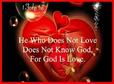 Bible Alive: 1 John 4:8 He that loveth not knoweth not God; for God is love KJV