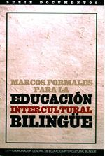 """2. This book was published in 2004 and contains information on """"Educación Intercultural Bilingue"""", Policies and Laws that frame this educational program and promote culture and multiculturalism in Mexico."""