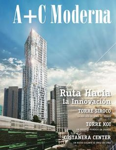 A+C Moderna Edicion Verano 2013 Koi, Pulsar, The Marketing, Skyscraper, Spanish, Multi Story Building, Construction, Paths, Towers