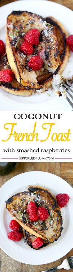 Serve a beachy brunch/breakfast with this Coconut French Toast recipe! Sweet, creamy, healthy, fruity summery French toasts - http://www.pickledplum.com/coconut-french-toast-smashed-raspberries/