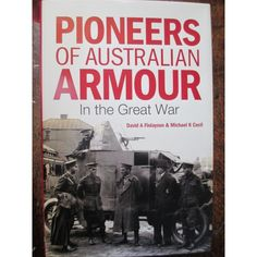 War book about the Australian Army mechanised units of WW1