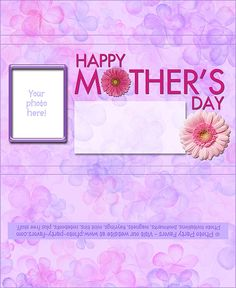 Mother's Day Day Free Printable Candy Bar Wrapper - add your own photo and text.