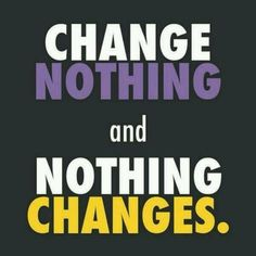 Start the change with yourself