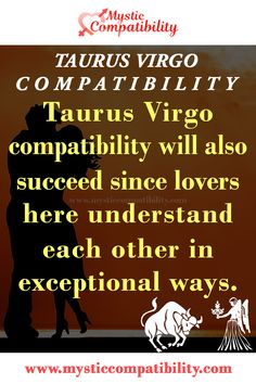 The Taurus Virgo compatibility will also succeed since lovers here understand each other in exceptional ways. #Taurus #Virgo #Love_compatibility #Zodiac_Signs #Zodiac_Sign #Taurus_compatibility #Virgo_Love_compatibility