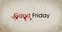 "Good Friday 2016, otherwise called ""Blessed Friday,"" is the Friday promptly going before Easter Sunday. It is celebrated customarily as the day on which Jesus was executed."