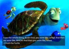Finding Nemo... best movie ever
