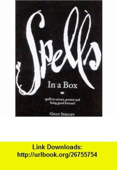Sexy Spells in a Box (9780007146819) Gilly Sergiev , ISBN-10: 0007146817  , ISBN-13: 978-0007146819 ,  , tutorials , pdf , ebook , torrent , downloads , rapidshare , filesonic , hotfile , megaupload , fileserve