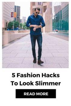 fashion hacks to look slimmer  #mens #fashion