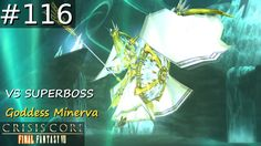 [#116] VS SUPERBOSS Goddess Minerva {FINAL} Fantasy VII: Crisis Core (PS...