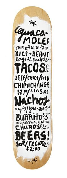 Guacamoles skateboard menu handlettering by James Victore via AIGA Colorado Skateboard Design, Skateboard Art, Deco Design, Type Design, Truck Design, Food Design, Design Art, Typography Letters, Typography Design