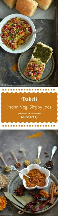 Dabeli with Homemade Dabeli Masala   Spice in the City: Wickedly Delicious Indian Vegetarian Sloppy Joes with a delectable Potato, Pomegranate and Peanuts filling, packed with flavor from a special spice blend! Serve this fabulous Street Food at your next soiree!