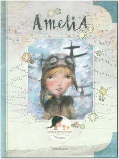 Amelia / Itziar y Jorge Miranda; ilustraciones de Thilopía, Lola Castejón Fernández de Gamboa.-- Zaragoza : Edelvives, 2016